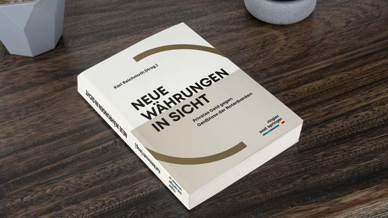 Neuveröffentlichung von Karl Reichmuth: Neue Währungen in Sicht